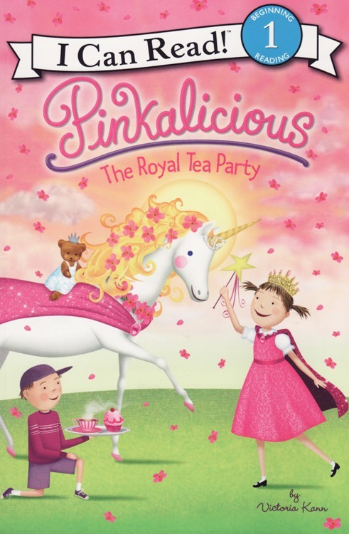 Pinkalicious The Royal Tea Party I Can Read Book Level 1