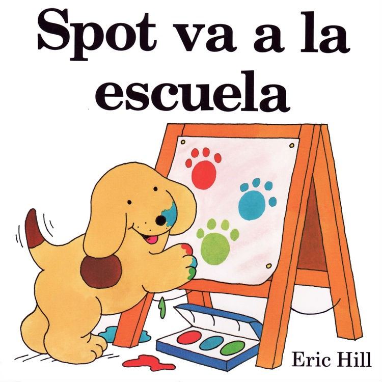 Spot va a la Escuela ( Spot Goes to School) (8x8)