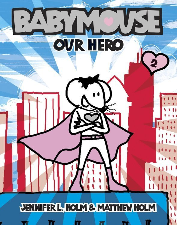 Babymouse: Our Hero ( Babymouse #02 )