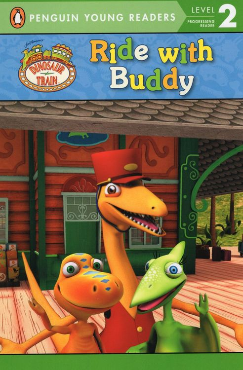Ride with Buddy ( Dinosaur Train ) ( Penguin Young Readers