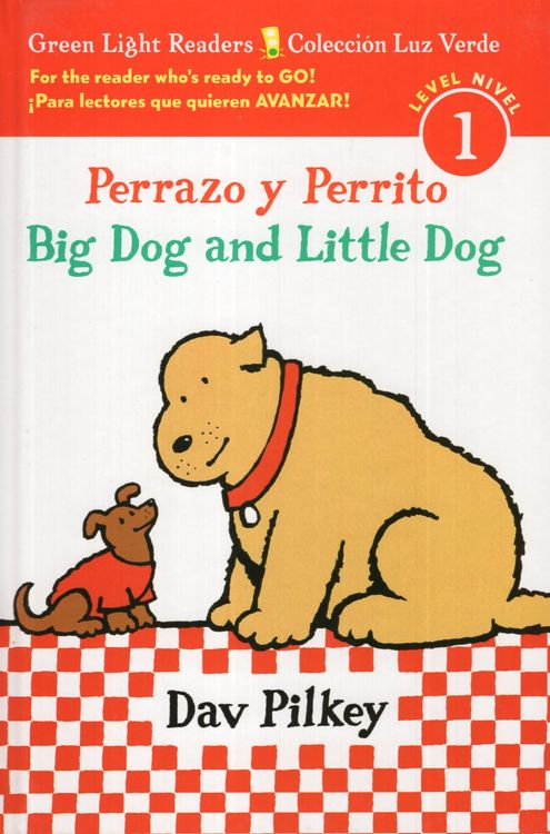 Big Dog and Little Dog / Perrazo Y Perrito ( Green Light Reader Bilingual Level 1 ) (Hardcover)