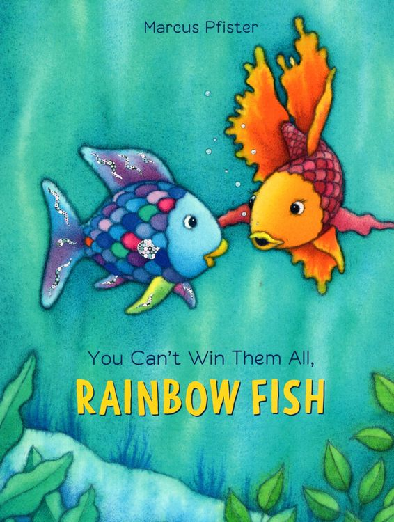 You Can't Win Them All Rainbow Fish (Paperback)