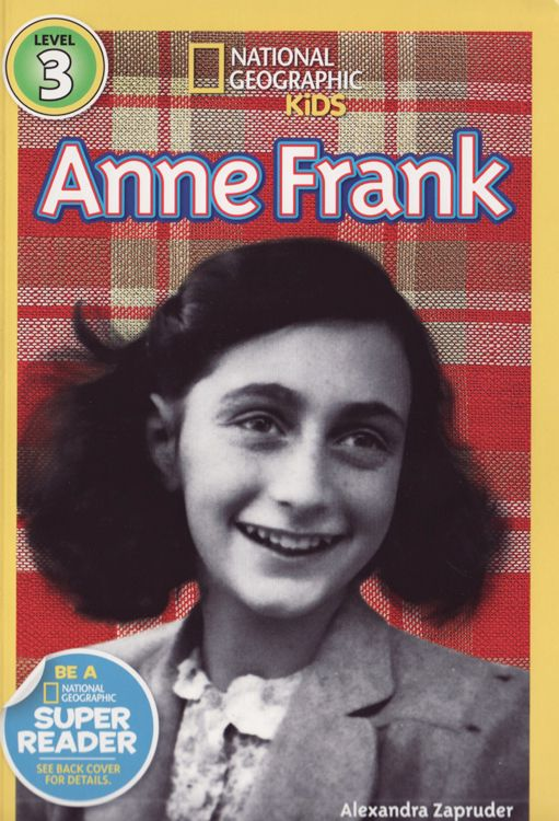 Anne Frank National Geographic Kids Readers Level 3