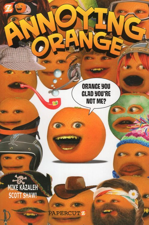 Orange You Glad You're Not Me ( Annoying Orange Graphic Novel #02 )