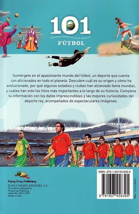 Futbol: 101 Cosas que Deberias Saber Sobre los ( Soccer