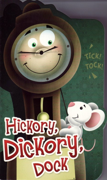 Hickory Dickory Dock ( Little Birdie Board Books ) (4x6)