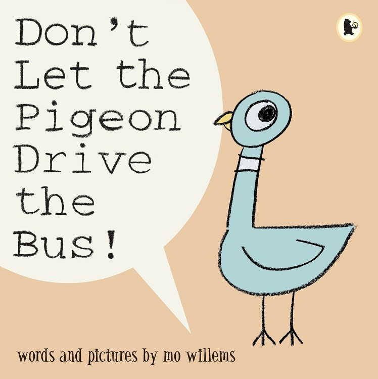 Don't Let the Pigeon Drive the Bus! ( Pigeon Books ) (Paperback)