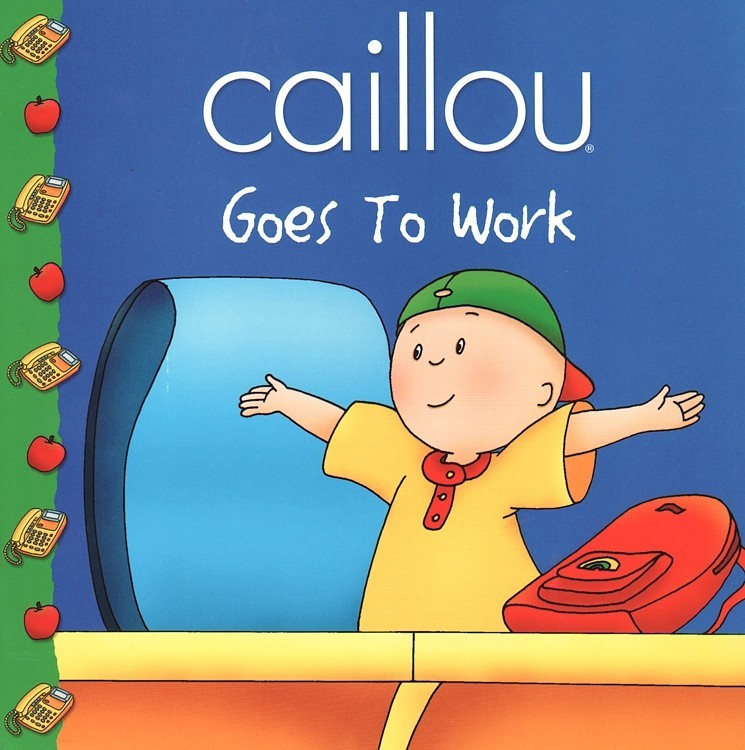 Caillou Goes to Work ( Caillou Clubhouse ) (8x8)