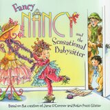 Fancy Nancy and the Sensational Babysitter (8x8)