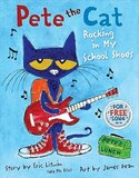 Pete the Cat Rocking in My School Shoes ( Pete the Cat )