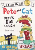 Pete the Cat Pete's Big Lunch ( I Can Read Book: My First Shared Reading )