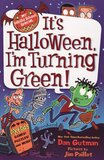 It's Halloween I'm Turning Green ( My Weird School Special )