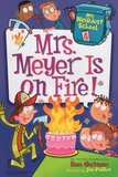 Mrs Meyer Is on Fire! ( My Weirdest School #04 )