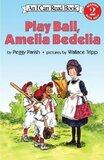 Play Ball Amelia Bedelia ( I Can Read Book Level 2 )