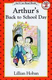 Arthur's Back to School Day ( I Can Read Books Level 2 )