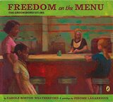 Freedom on the Menu: The Greensboro Sit-Ins (Puffin)
