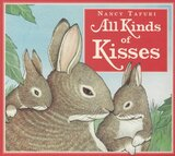 All Kinds of Kisses (Board Book)
