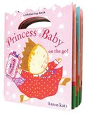 Princess Baby on the Go! ( Princess Baby ) (Board Book)