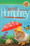 Spring According to Humphrey ( Humphrey #12 ) (Hardcover)