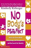 No Body's Perfect: Stories by Teens About Body Image