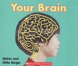 Your Brain ( Scholastic Time to Discover Readers )