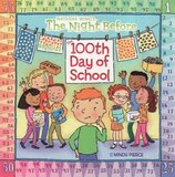 Night Before the 100th Day of School ( Reading Railroad Books )