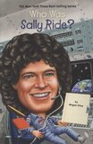 Who Was Sally Ride? ( Who Was...? )