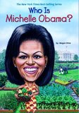 Who Is Michelle Obama? ( Who Was...? )