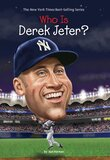 Who Is Derek Jeter? ( Who Was...? )