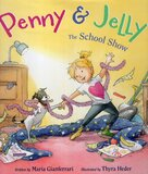 School Show ( Penny and Jelly )