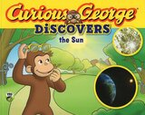Curious George Discovers the Sun ( Science Storybook )