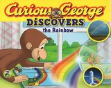 Curious George Discovers the Rainbow ( Science Storybook )