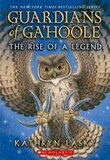 Rise of a Legend ( Guardians of Ga'hoole )