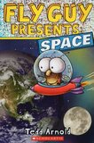Fly Guy Presents: Space ( Scholastic Reader Level 2 )