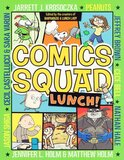 Lunch! ( Comics Squad #02 ) (Graphic)