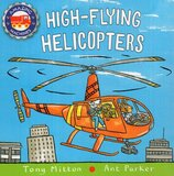 High Flying Helicopters ( Amazing Machines Board Book )