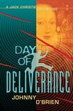 Day of Deliverance ( Jack Christie Adventures )