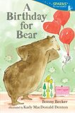 Birthday for Bear ( Candlewick Sparks )