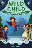 Forest's First Day of School ( Wild Child #02 )