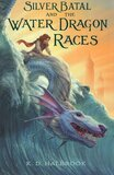 Silver Batal and the Water Dragon Races ( Silver Batal #01 )