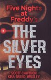 Silver Eyes ( Five Nights at Freddy's #01 )