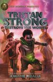 Tristan Strong Destroys the World ( Tristan Strong #02 )