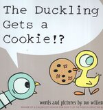 Duckling Gets a Cookie!? ( Pigeon Books )