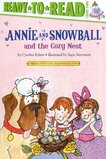 Annie and Snowball and the Cozy Nest ( Ready To Read Level 2 )