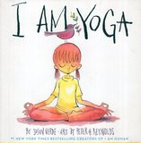 I Am Yoga ( I Am Books )