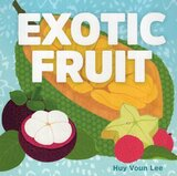 Exotic Fruit (Board Book)