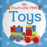 Toys ( DK Touch and Feel Board Book )