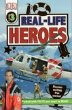 Real Life Heroes ( DK Readers Level 3 )