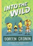 Into the Wild: Yet Another Misadventure ( Chicken Squad #03 ) (Hardcover)