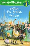 Disney Frozen: Spring Parade ( World of Reading Level 1 )